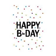 Verjaardagskaartje Happy B-Day